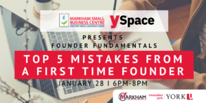 Founder Fundamentals - Top 5 Mistakes from a First Time Founder @ Webinar