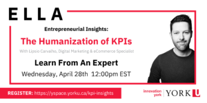 ELLA Entrepreneurial Insights: The Humanization of KPIs