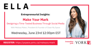 ELLA Entrepreneurial Insights: Make Your Mark | Designing a Time-Tested Business Through Social Media